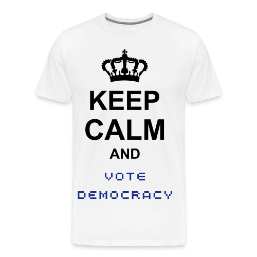Keep Calm and Vote Democracy T-Shirt - Men's Premium T-Shirt