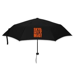 SKYLL INTE PÅ MIG! Paraply - Paraply (litet)