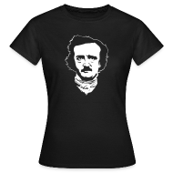 T-Shirts ~ Frauen T-Shirt ~ Edgar Allan Poe