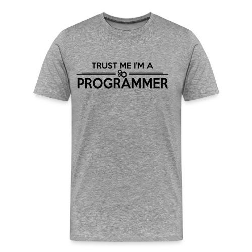Trust me... - Men's Premium T-Shirt