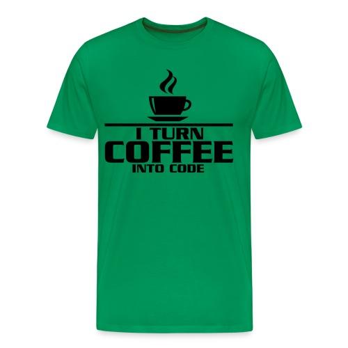 I turn... - Men's Premium T-Shirt