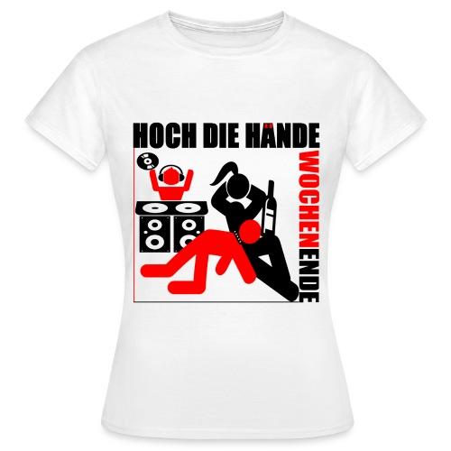 Hoch die Hände Wochenende Girl - Frauen T-Shirt