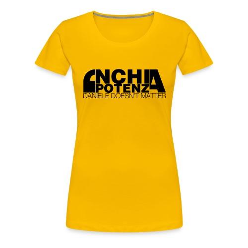 'Nchia Potenza Donna - Maglietta Premium da donna