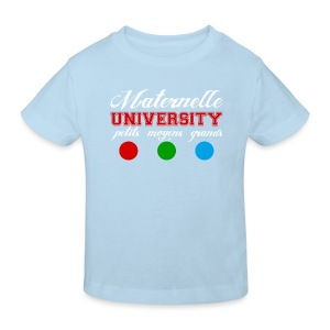 T-Shirt bio enfant - Maternelle University - T-shirt Bio Enfant