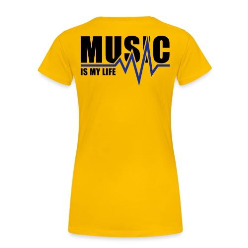 Music is my Life - Vrouwen Premium T-shirt