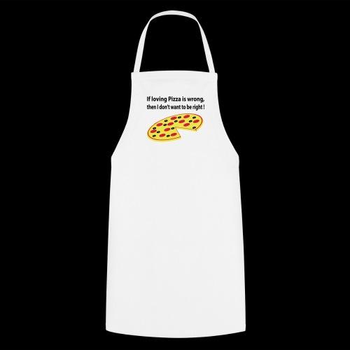 Pizza not wrong - Tablier de cuisine