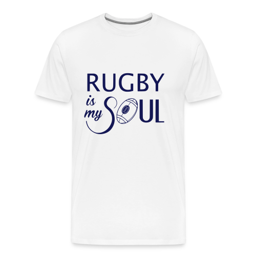 Tee shirt Rugby is my Soul - T-shirt Premium Homme