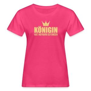 Königin hat Hofnarr gefunden - Frauen Bio-T-Shirt
