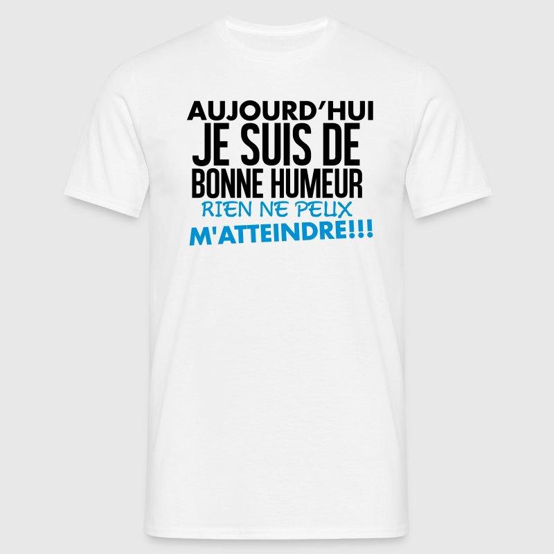 T shirt aujourd 39 hui je suis de bonne humeur spreadshirt for Aujourdhui je cuisine