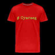 T-Shirts ~ Men's Premium T-Shirt ~ 'Hash tag' Cymraeg