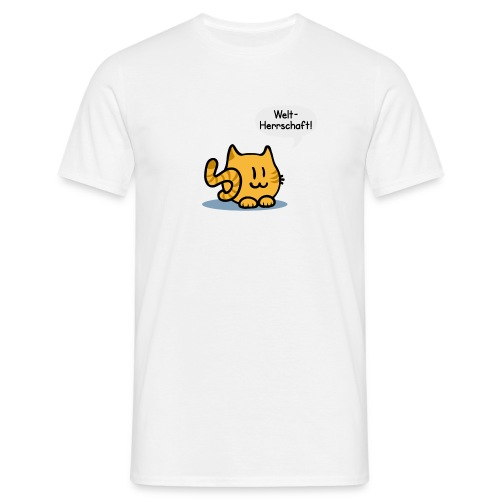 Katze Weltherrschaft - Männer T-Shirt