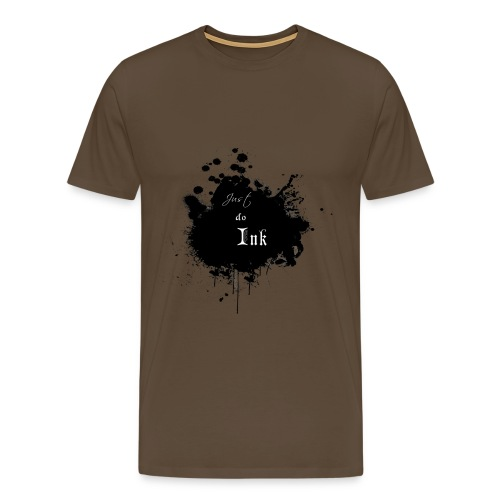 Just do ink premium - T-shirt Premium Homme