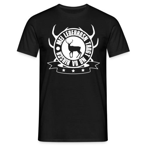 Mei Lederhosn trogt da Hirsch - Männershirt - Männer T-Shirt
