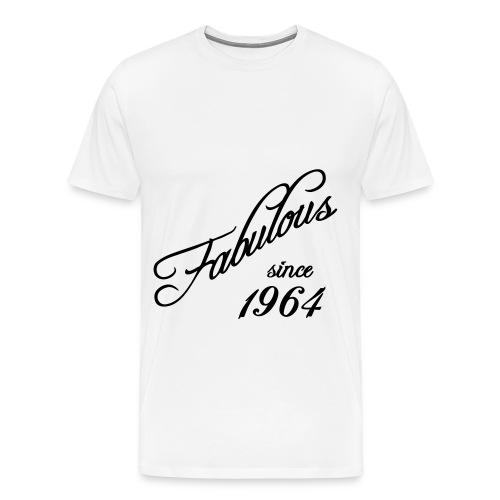 ''Fabulous since 1964'' - T-shirt Premium Homme