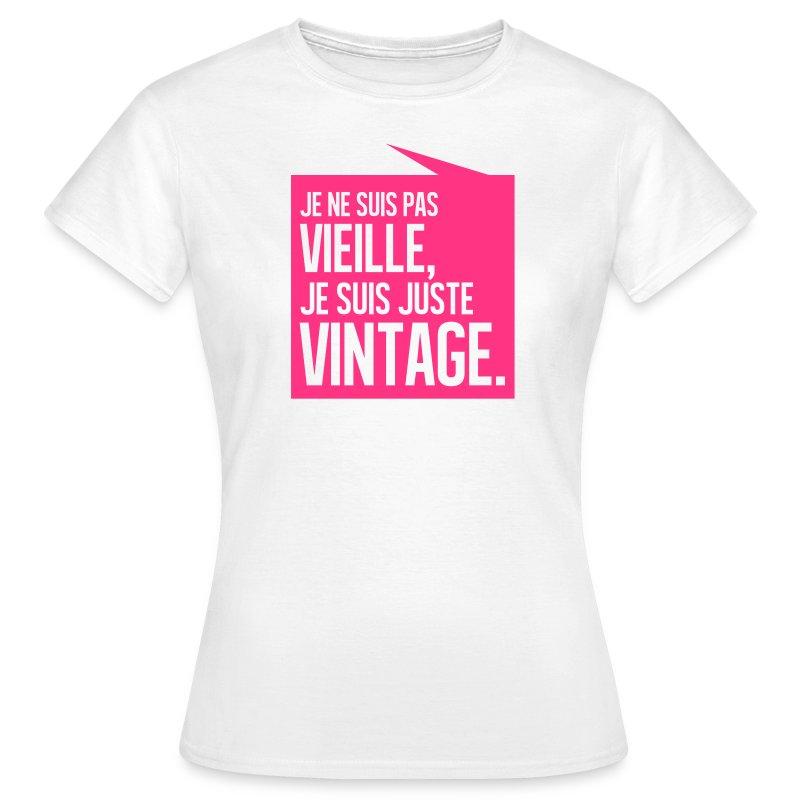 tee shirt je ne suis pas vieille je suis juste vintage spreadshirt. Black Bedroom Furniture Sets. Home Design Ideas
