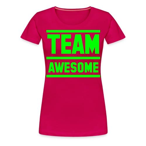 Team Awesome vrouwenshirt - Vrouwen Premium T-shirt