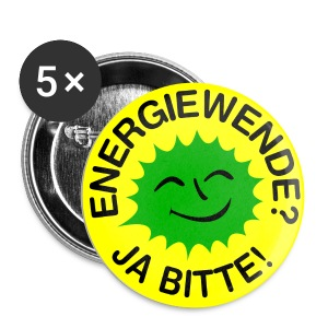 ENERGIEWENDE? JA BITTE! - Buttons groß 56 mm