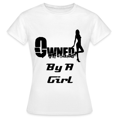 Owned T-Shirt - Women's T-Shirt