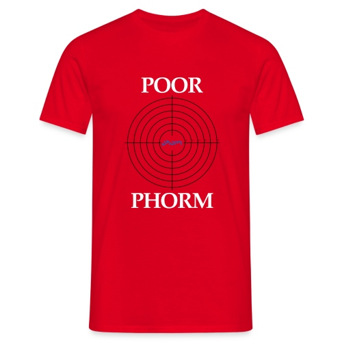 Poor Phorm - Men's T-Shirt