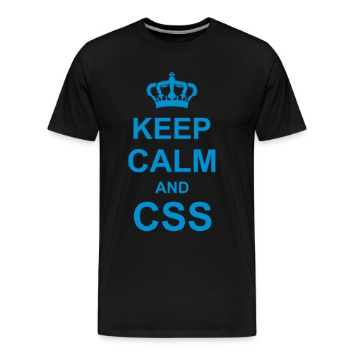 KEEP CALM AND CSS - T-shirt Premium Homme