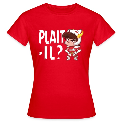 Plaît-il blanc (simple) - T-shirt Femme