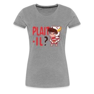 Plaît-il rouge (premium) - T-shirt Premium Femme