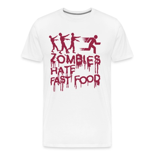 Zombies hate fast food  T-Shirt - Men's Premium T-Shirt