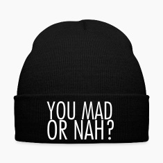You mad or nah? Caps & Hats