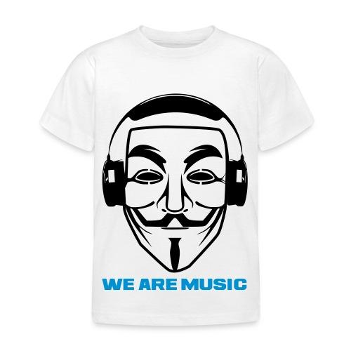 We are Music paita - Lasten t-paita