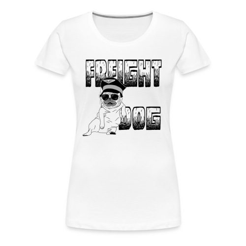 Freight Dog - Women's Premium T-Shirt