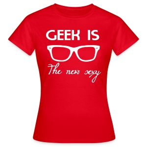Geek = Sexy - Women's T-Shirt
