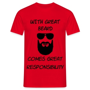 great beard great responsibility - Men's T-Shirt