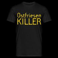 T-Shirts ~ Männer T-Shirt ~ Ostfriesenkiller-Shirt (Herren)