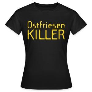 Ostfriesenkiller-Shirt (Damen) - Frauen T-Shirt