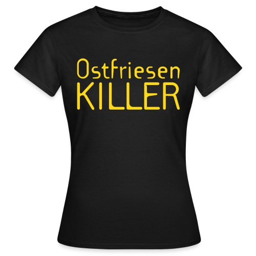 Ostfriesenkiller-Shirt (Damen) - Frauen T-Shirt