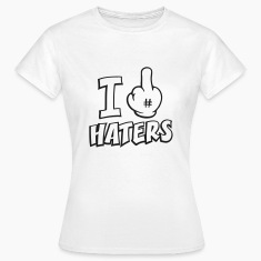 I fuck haters 1c T-Shirts