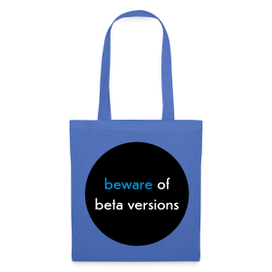 stofftasche, beware of beta versions, hellblau - Stoffbeutel