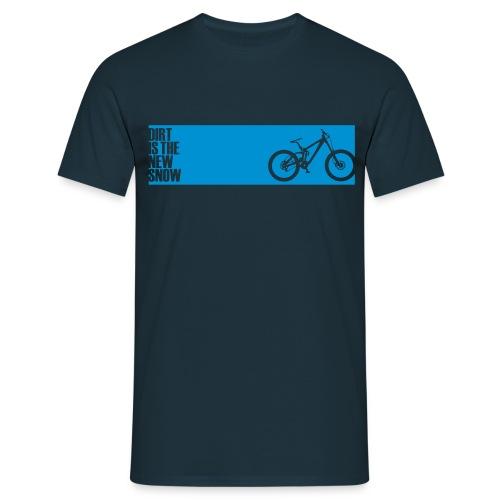 dirt  - Männer T-Shirt