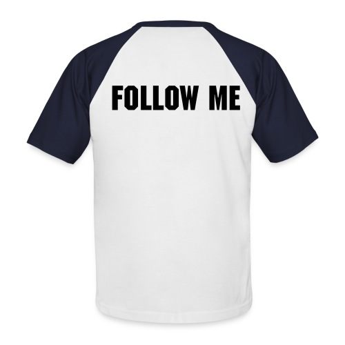 Follow me - Männer Baseball-T-Shirt
