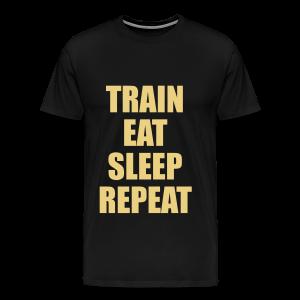 Train Eat Sleep Repeat - Männer Premium T-Shirt