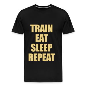 Train Eat Sleep Repeat - Männer Premium T-Shirt