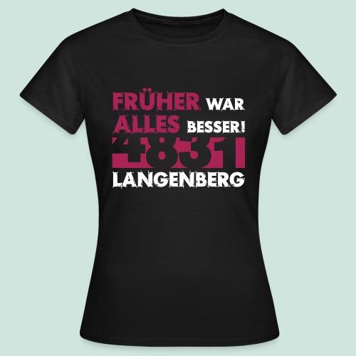 4831 Langenberg - Früher - Frauen T-Shirt