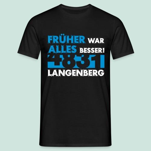 4831 Langenberg - Früher - Männer T-Shirt