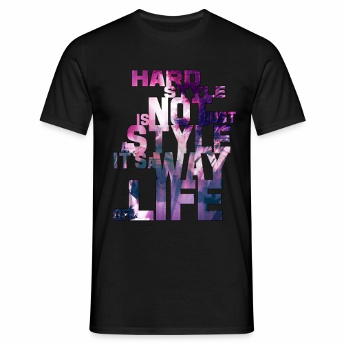 Not just a Style!  - Men's T-Shirt