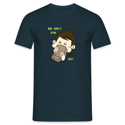 Mir geht es zum kotzen gut - Männer T-Shirt