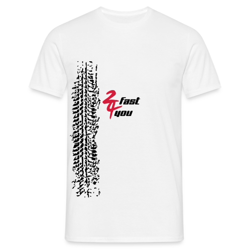 2 FAST 4 YOU - Men's T-Shirt