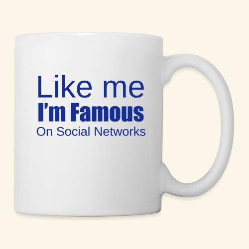 Like me i'm famous - Mug blanc