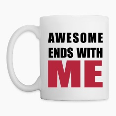 Awesome ends with ME Bottles & Mugs
