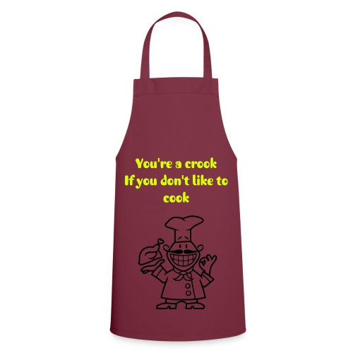 'Your're a crook if you don't cook' cooking apron - Cooking Apron