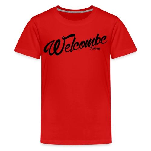 Welcome 2 Welcombe T - Teenage Premium T-Shirt